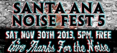 Santa Ana Noise Fest