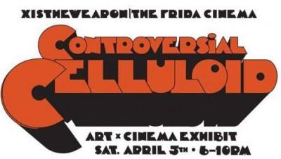 Controversial celluloid