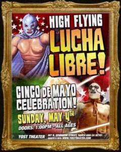 Yost Lucha Libre Cinco de Mayo